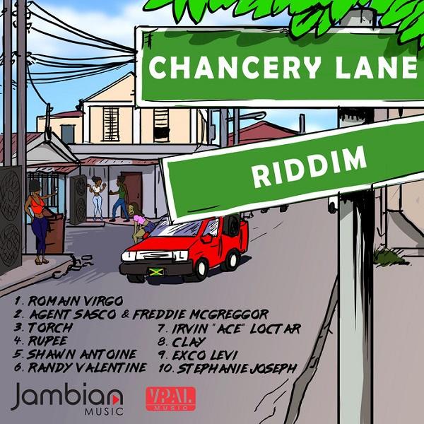 Chancery Lane Riddim [Jambian Music] (2018)