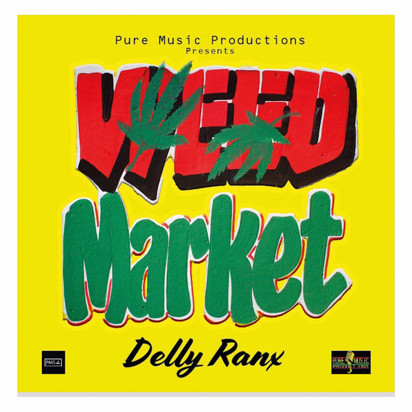 Delly Ranx - Weed Market (2018) Album