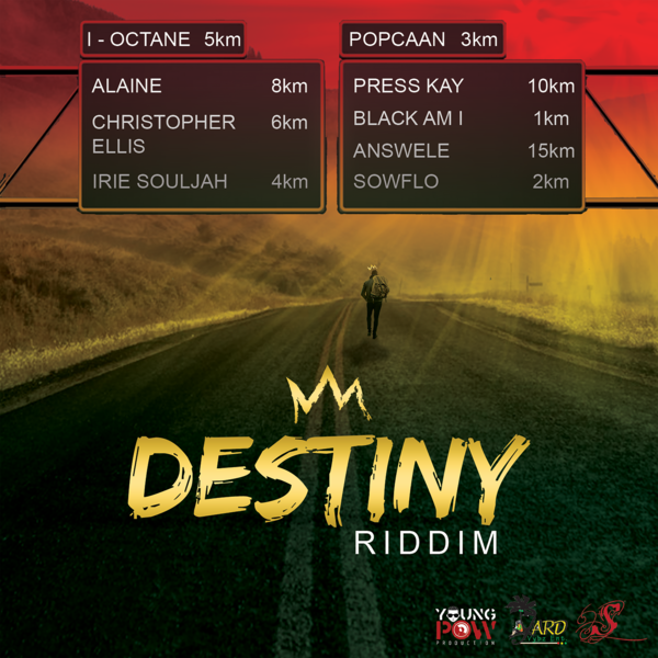 Destiny Riddim [Young Pow / Yard Vybz Entertainment] (2018)