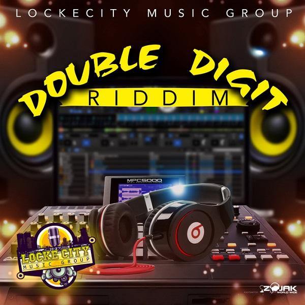 Double Digit Riddim [Lockecity Music Group] (2018)