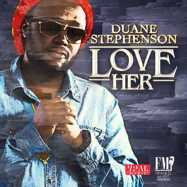 Duane Stephenson - Love Her (2018) Single