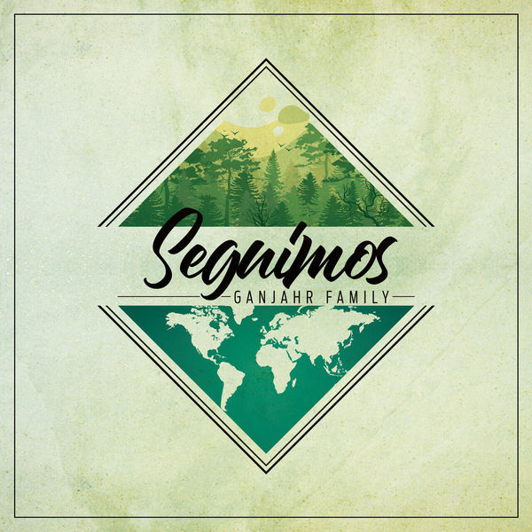 Ganjahr Family – Seguimos (2018) Album