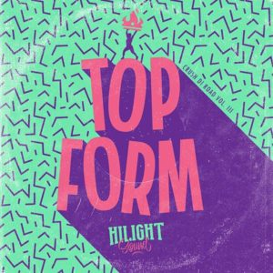 HiLight Sound presents: HiCrush Di Road Vol. 3 - Top Form (2018) Mixtape