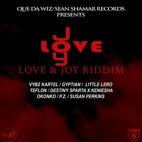 Love & Joy Riddim [Da Wiz / Sean Shamar Records] (2018)