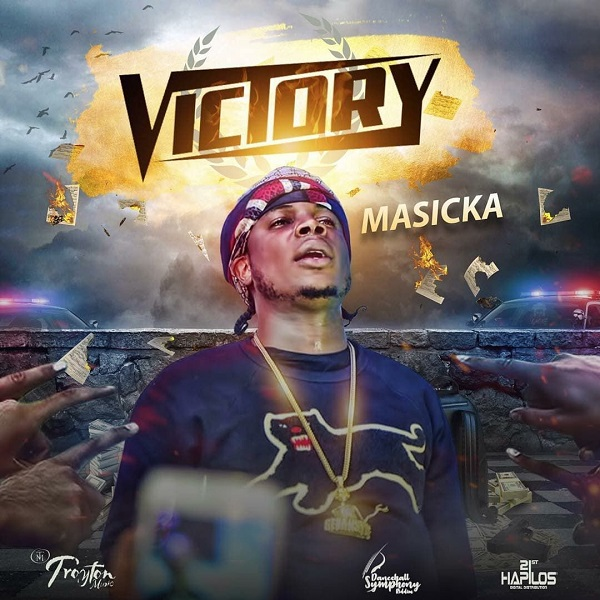 Masicka - Victory (2018) Single