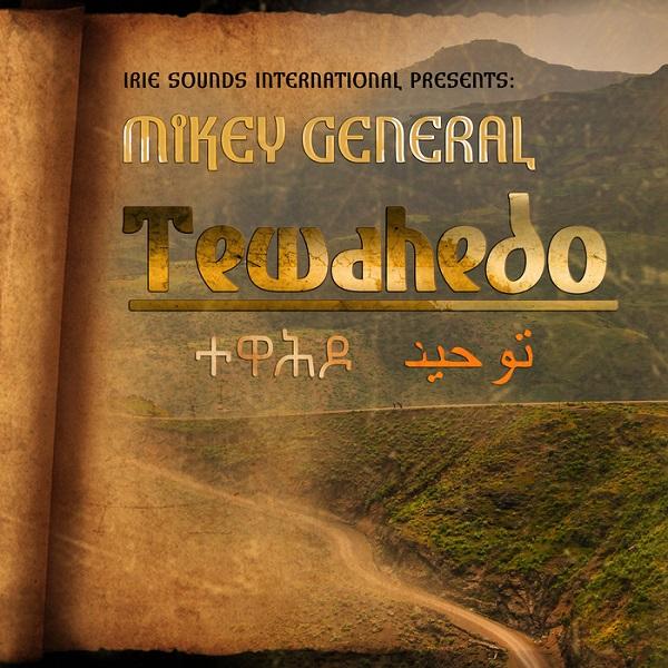 Mikey General – Tewahedo (2018) Album