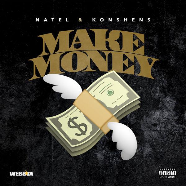 Natel feat. Konshens - Make Money (2018) Single