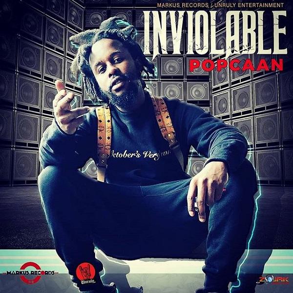 Popcaan - Inviolable (2018) Single