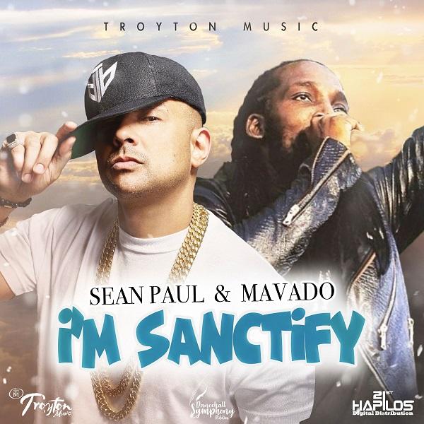 Sean Paul x Mavado – I'm Sanctify (2018) Single