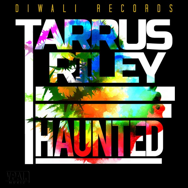 Tarrus Riley – Haunted (2018) Single