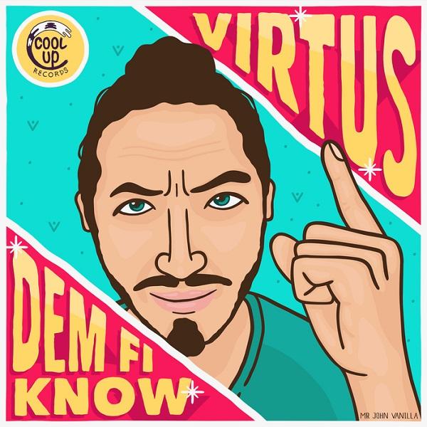 Virtus – Dem Fi Know (2018) Single