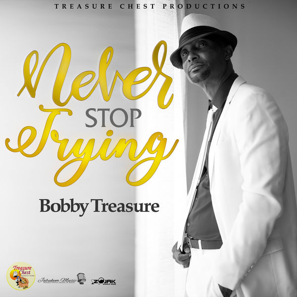 Bobby Treasure – Never Stop Trying (2018) Album