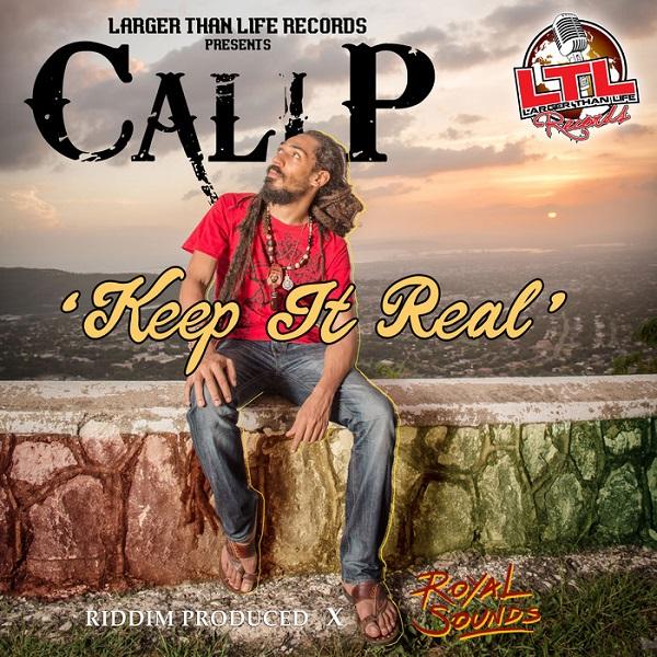Cali P - Keep It Real (2018) Single
