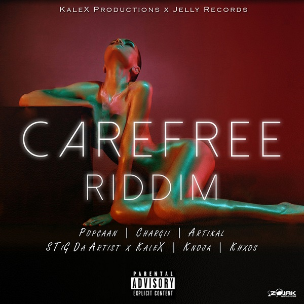 Carefree Riddim [Jelly Records & Kalex Productions] (2018)