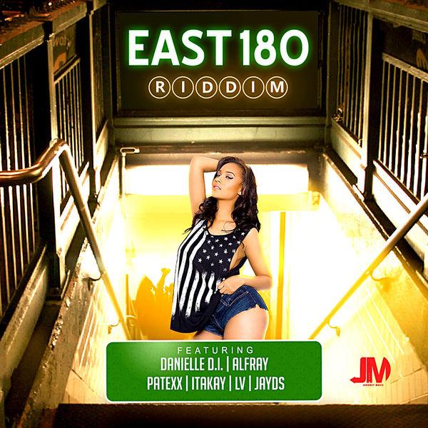 East 180 Riddim [Journey Music] (2018)