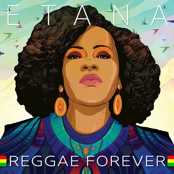 Etana – Reggae Forever (2018) Album