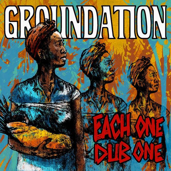 Groundation - Each One Dub One (2018) Album