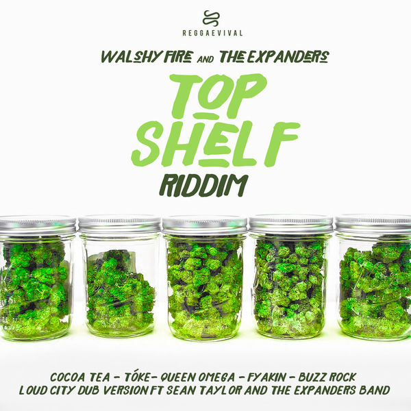 Top Shelf Riddim [Walshy Fire / The Expanders] (2018)