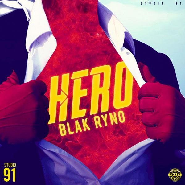 Blak Ryno – Hero (2018) Single