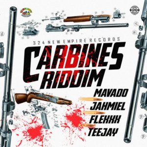 Carbines Riddim [324 New Empire Records] (2018)