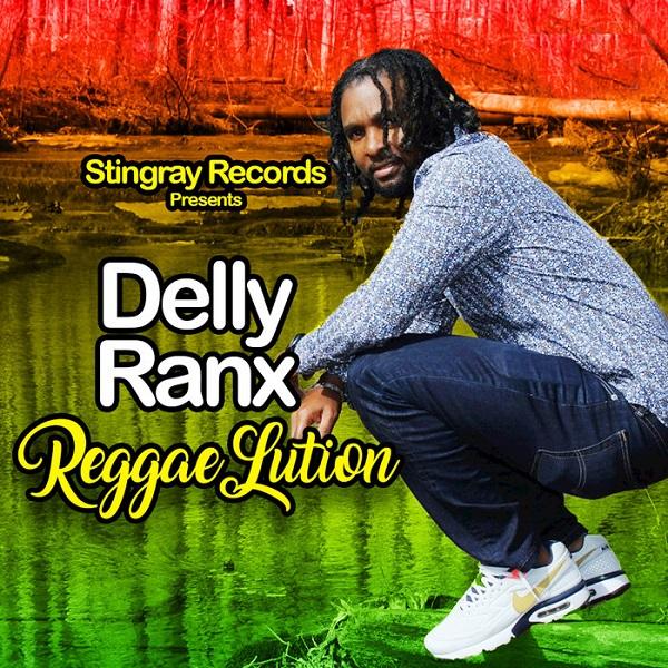 Delly Ranx – Reggaelution (2018) EP