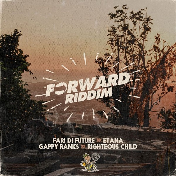 Forward Riddim [Special Delivery Music] (2018)