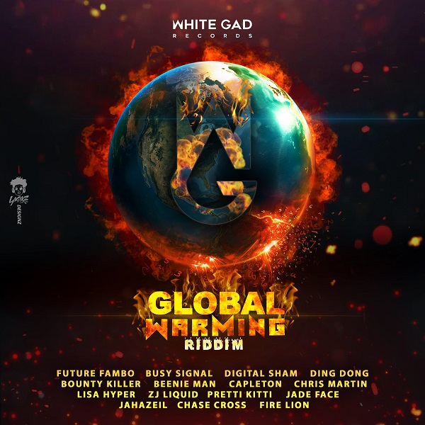Global Warming Riddim [White Gad Records] (2018)