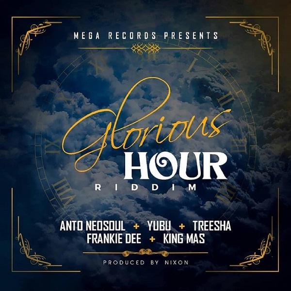 Glorious Hour Riddim [Mega Records] (2018)