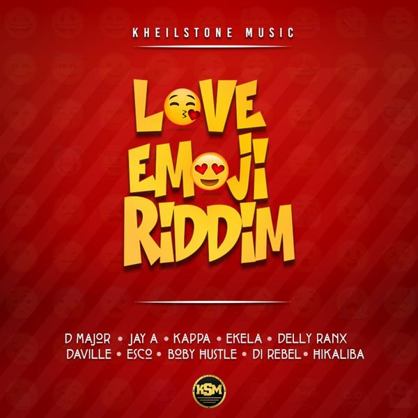 Love Emoji Riddim [Kheilstone Music] (2018)