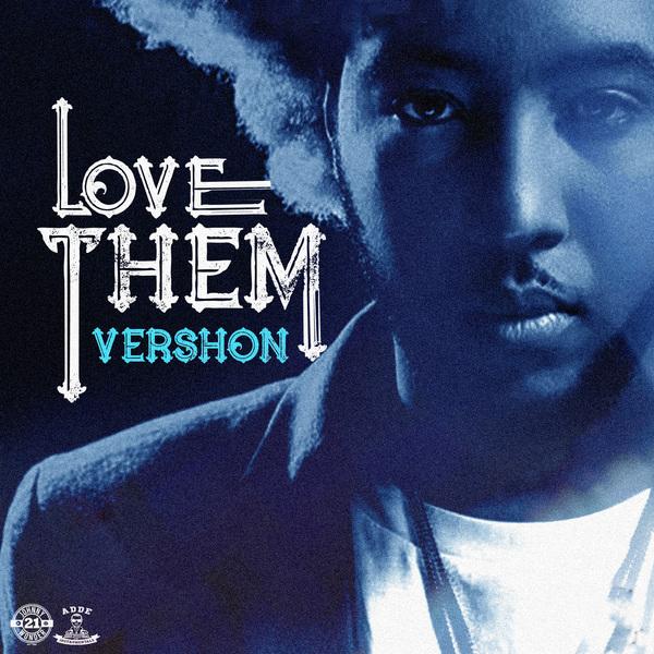 Vershon - Love Them (All My Friends) (2018) Single
