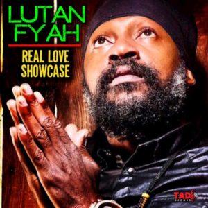 Lutan Fyah - Real Love Showcase (2018) EP