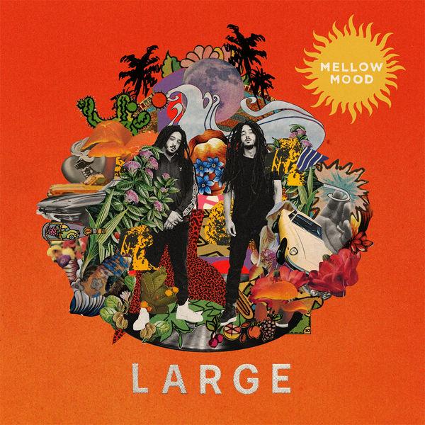 Mellow Mood – Large (2018) Album