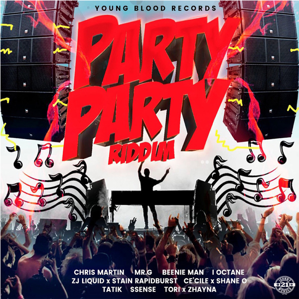 Party Party Riddim [Young Blood Records] (2018)