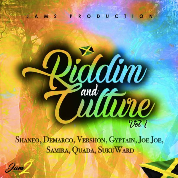 Riddim & Culture Vol. 1 [Jam2 Productions] (2018)