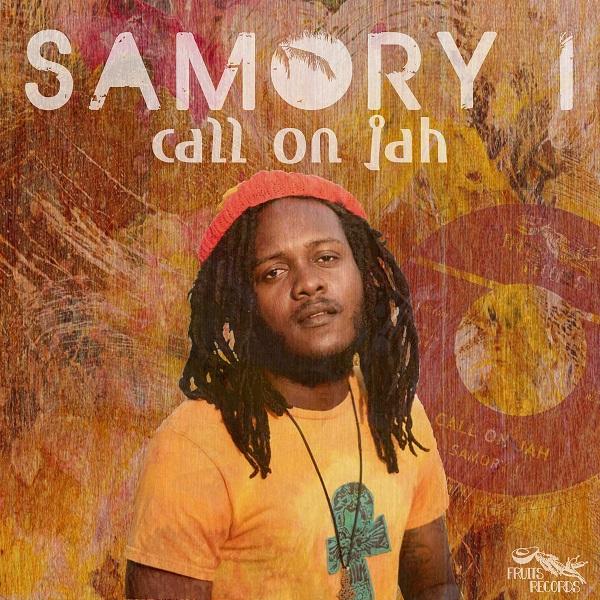 Samory I - Call On Jah (2018) Single