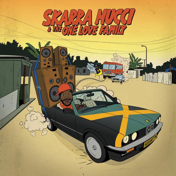 Skarra Mucci - The One Love Family (2018) Album