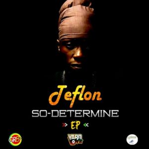 Teflon - So Determine (2018) EP