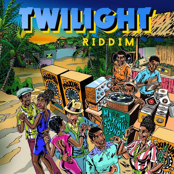 Twilight Riddim [Maximum Sound] (2018)