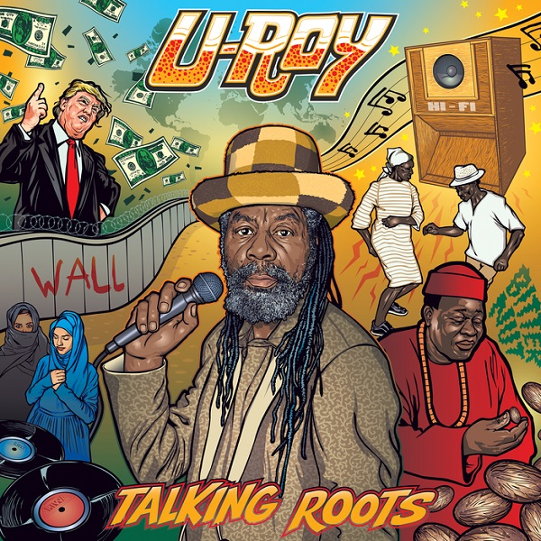 U-Roy – Talking Roots (2018) Album