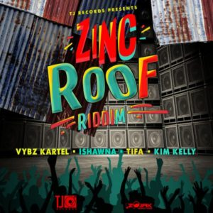 Zinc Roof Riddim [TJ Records] (2018)