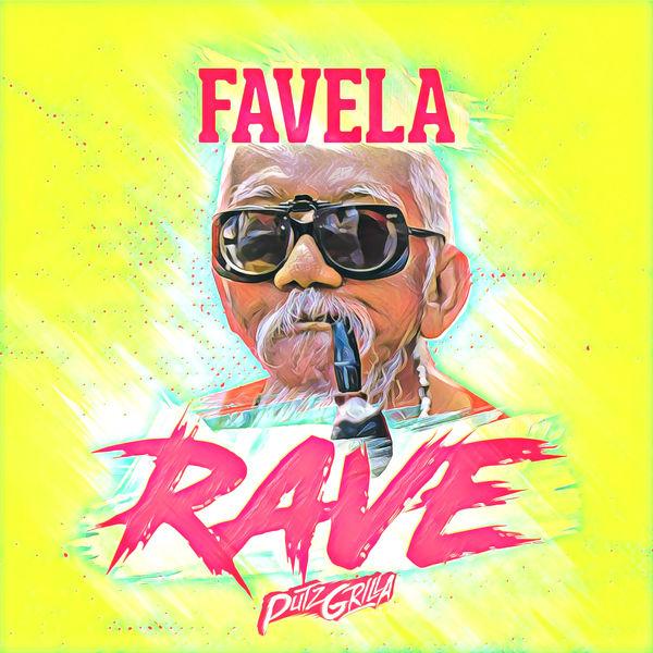 Putzgrilla - Favela Rave (2018) Album