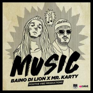 Baino Di Lion feat. Mr. Karty - Music (2018) Single