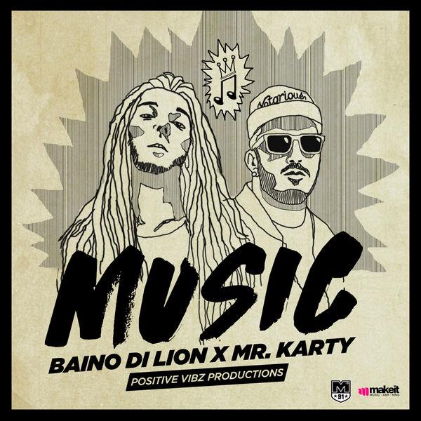 Baino Di Lion feat. Mr. Karty – Music (2018) Single