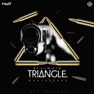 Dexta Daps x ZJ Liquid - Triangle (2018) Single