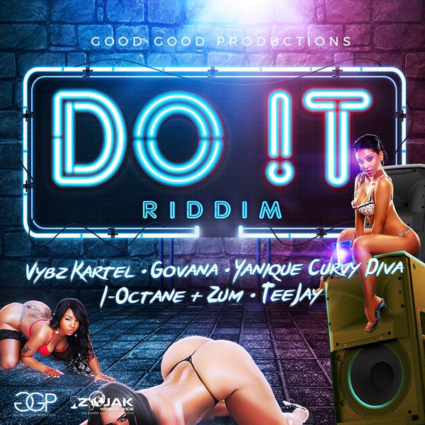 The Do It Riddim [Good Good Productions] (2018)