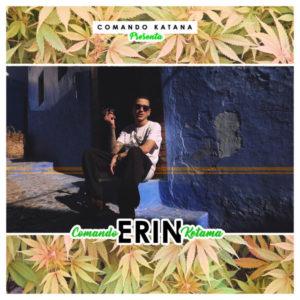 Erin - Comando Ketama (2018) Single