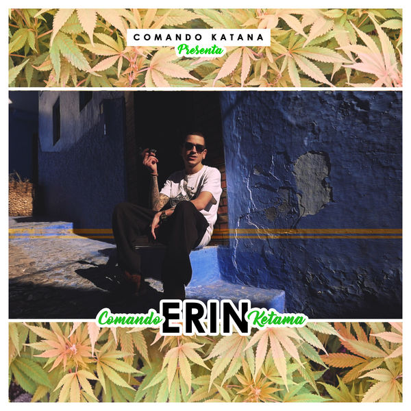 Erin – Comando Ketama (2018) Single