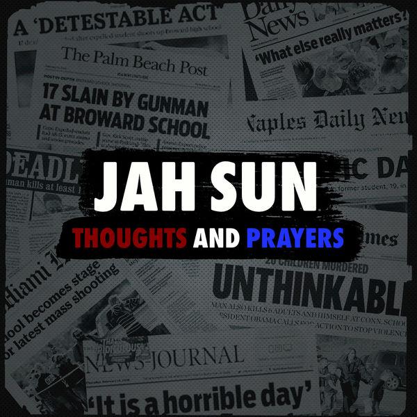 Jah Sun - Thoughts and Prayers (2018) Single