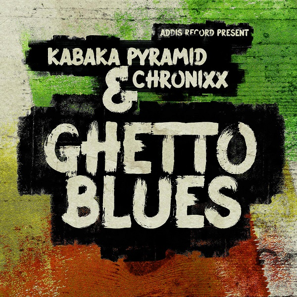 Kabaka Pyramid & Chronixx – Ghetto Blues (2018) Single