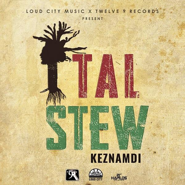 Keznamdi – Ital Stew (2018) Single
